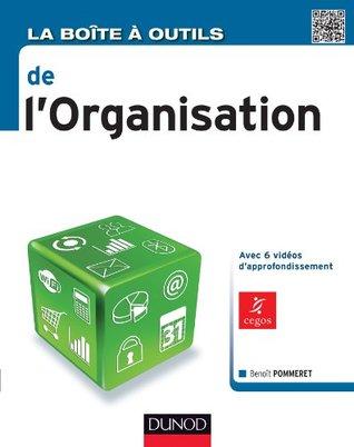 La Boîte à outils de lOrganisation  by  Benoît Pommeret