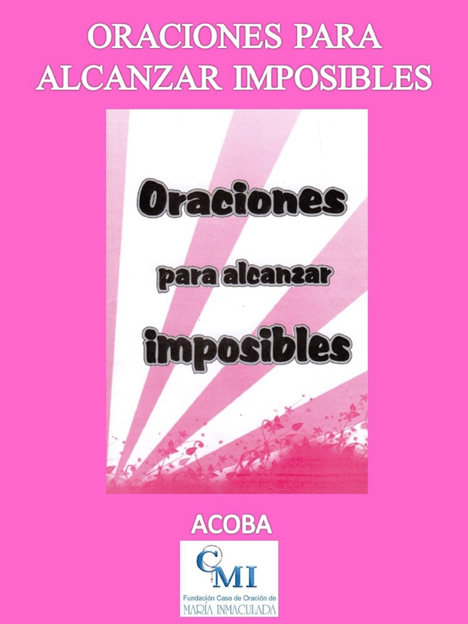 Oraciones para Alcanzar Imposibles Acoba