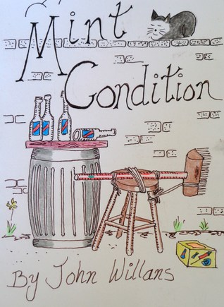 Mint Condition  by  John Willans