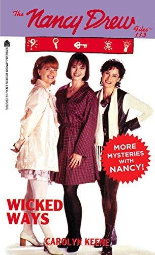 Wicked Ways (Nancy Drew Files Book 113) Carolyn Keene