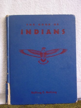 The Book of Indians Holling Clancy Holling