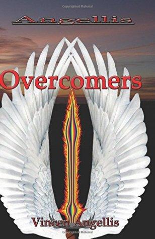 Angellis: Overcomers (Angellis #2) Vincen Angellis