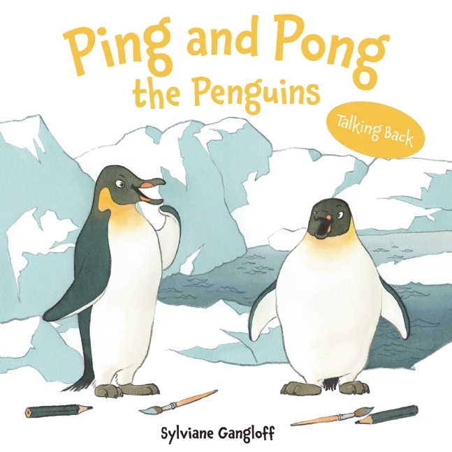 Ping and Pong the Penguins Sylviane Gangloff