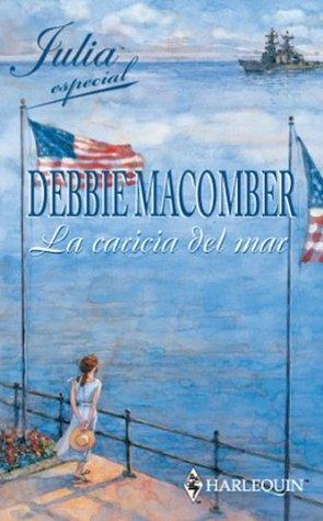 La caricia del mar Debbie Macomber