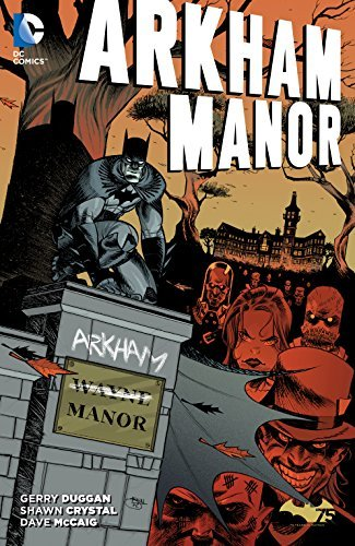 Arkham Manor  by  Gerry Duggan