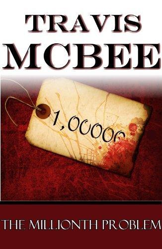 The Millionth Problem Travis McBee
