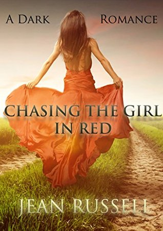 Chasing the Girl in Red Jean Russell