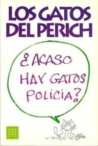 Los gatos del Perich  by  Jaume Perich