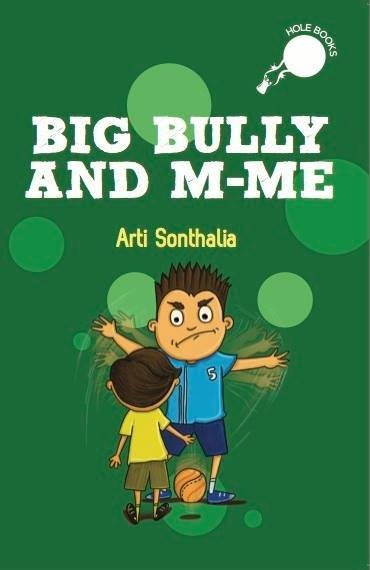 Big Bully And M-Me  by  Arti Sonthalia