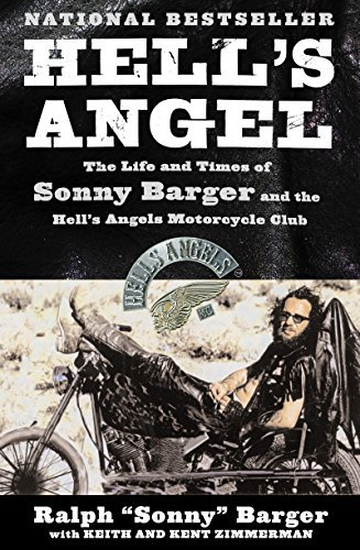 Hells Angel: The Autobiography Of Sonny Barger  by  Ralph Barger