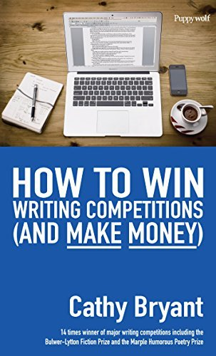 How to Win Writing Competitions  by  Cathy Bryant