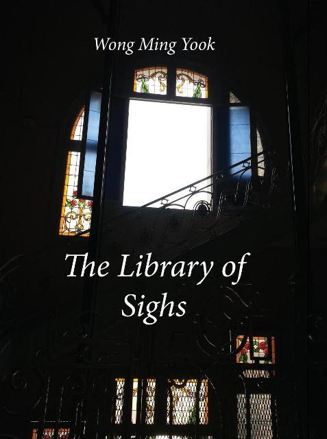 The Library of Sighs Wong Ming Yook