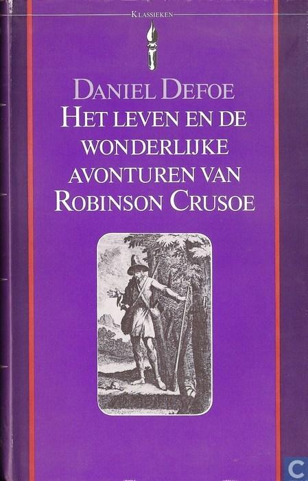 Het leven en de wonderlijke avonturen van Robinson Crusoe  by  Daniel Defoe