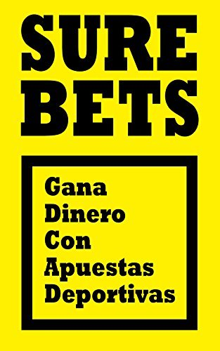 Surebets: Gana dinero con apuestas deportivas  by  Víctor Navarro Roca