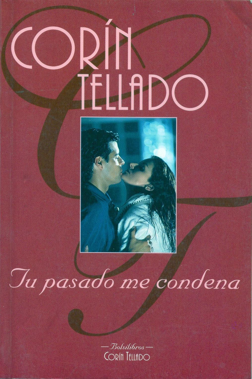 Tu Pasado Me Condena  by  Corín Tellado
