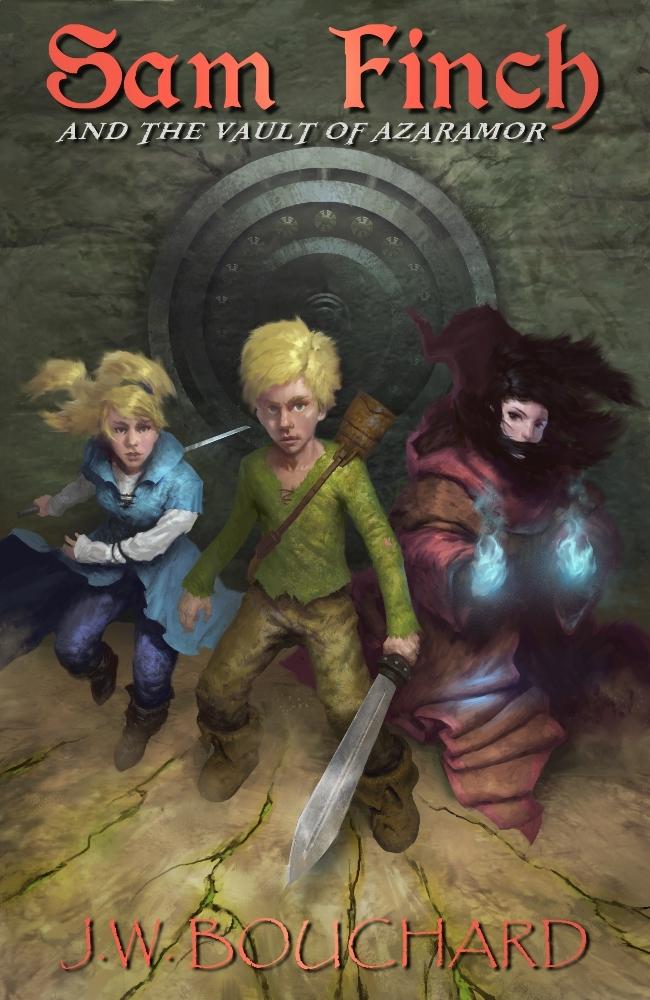 Sam Finch and the Vault of Azaramor (Sam Finch Series Book 2) J.W. Bouchard