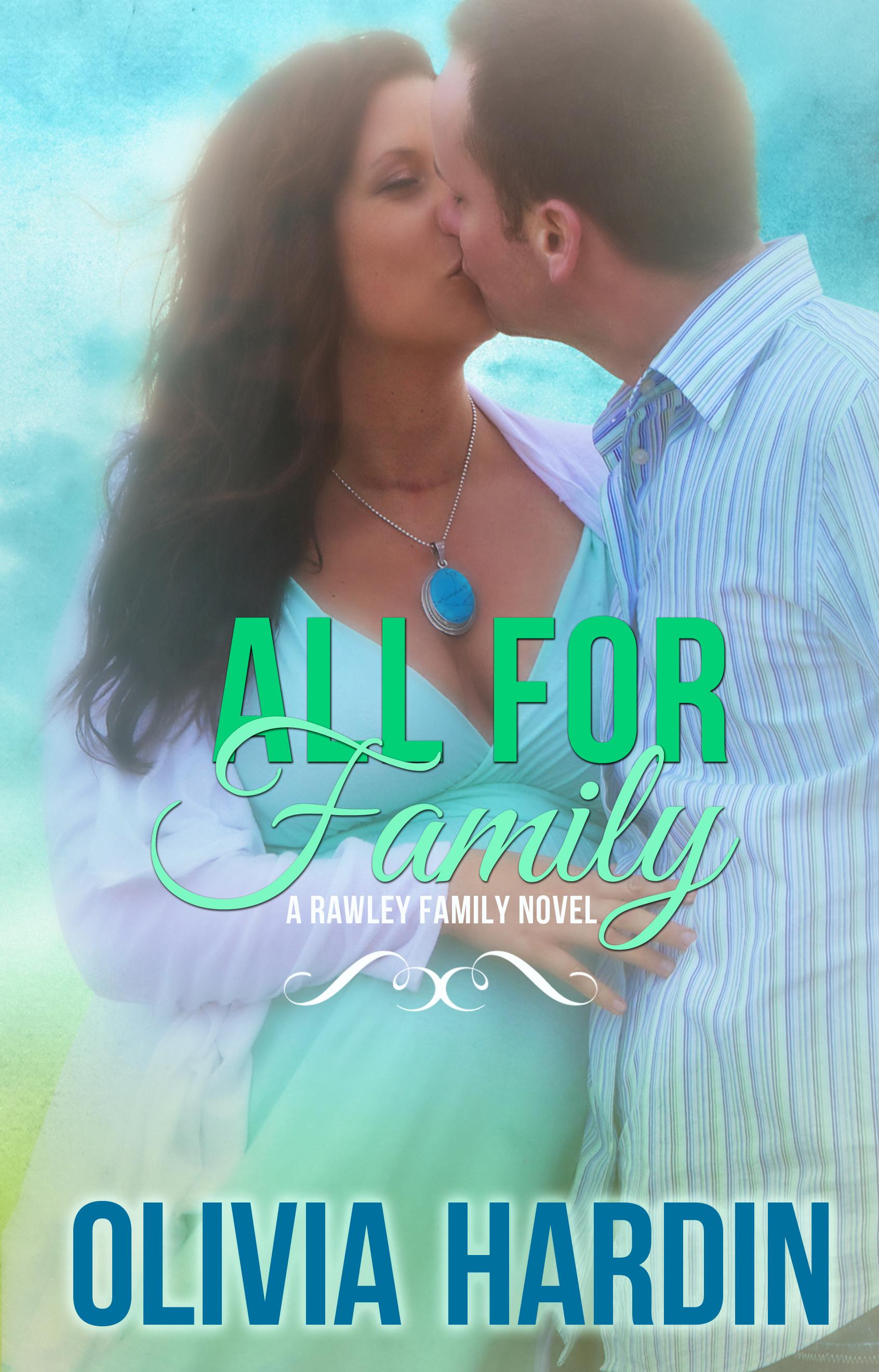 All for Family (A Rawley Family Novel)  by  Olivia Hardin