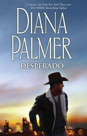 Desperado (Long, Tall Texans Book 31)  by  Diana Palmer