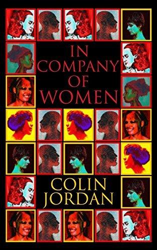In Company Of Women  by  Colin Jordan