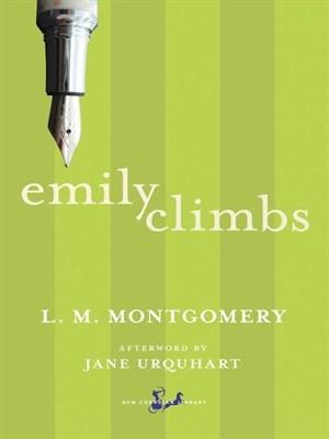 Emily Climbs (Emily #2) L.M. Montgomery