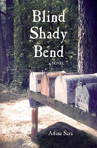 Blind Shady Bend: A Novel Adina Sara