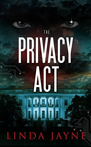 The Privacy Act  by  Linda Jayne