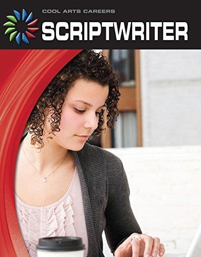 Scriptwriter (21st Century Skills Library: Cool Arts Careers) Matt Mullins