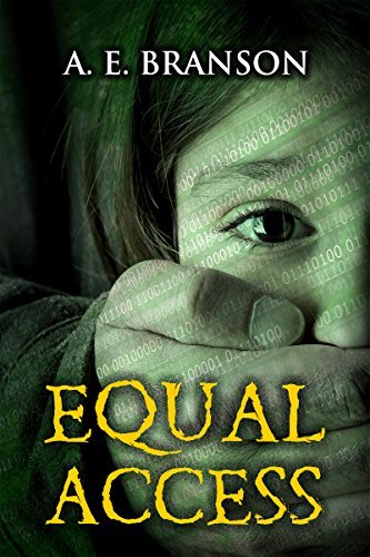 Equal Access  by  A.E. Branson