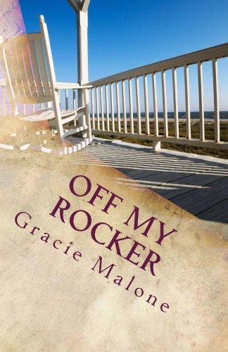 Off My Rocker Gracie Malone