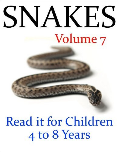 Snakes (Read it book for Children 4 to 8 years)  by  J. R. Whittaker