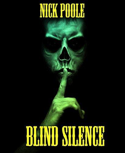 Blind Silence Nick Poole