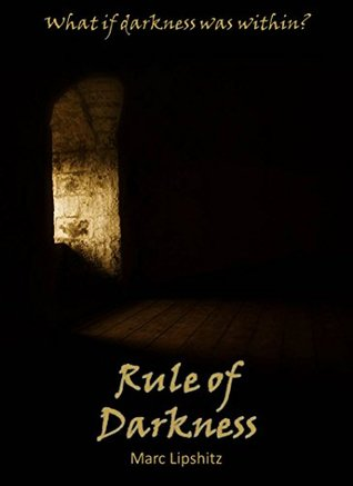 Rule of Darkness  by  Marc Lipshitz