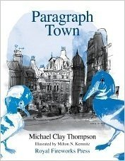 Paragraph Town Student Manual  by  Michael Clay Thompson