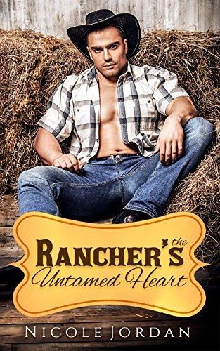 The Ranchers Untamed Heart Nicole  Jordan