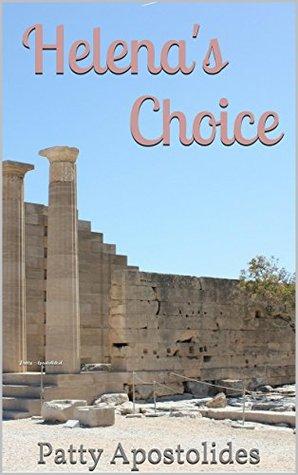 Helenas Choice: Patty Apostolidesl  by  Patty Apostolides