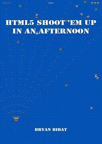 HTML 5 Shoot em Up in an Afternoon Bryan Bibat