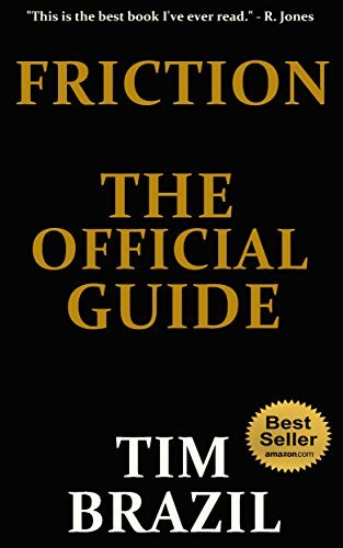 Friction: The Official Guide  by  Tim Brazil