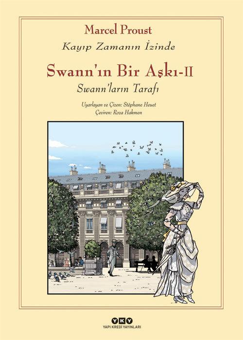 Swannın Bir Aşkı - II - Swannların Tarafı / Kayıp Zamanın İzinde Stéphane Heuet