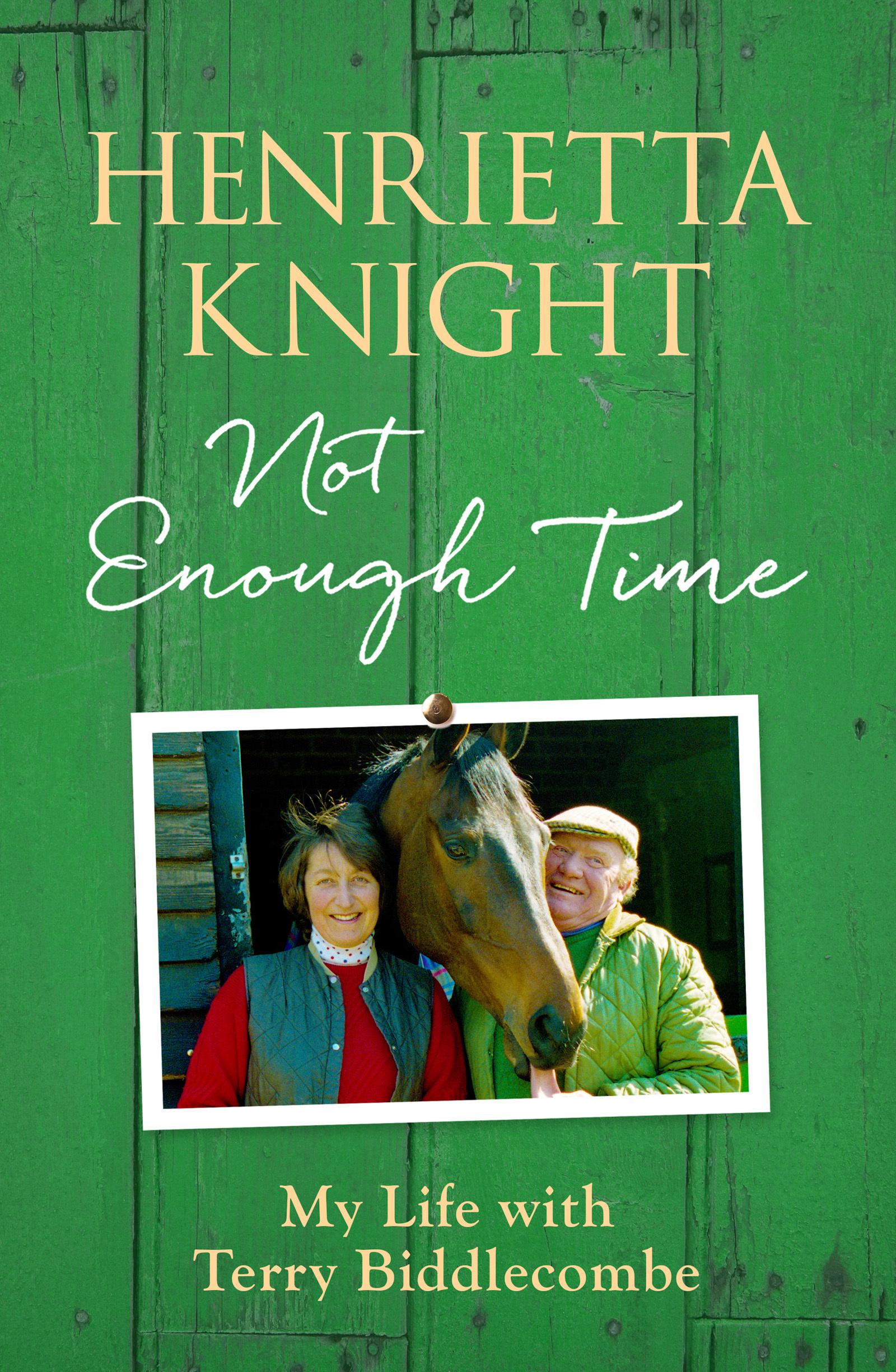 Not Enough Time Henrietta Knight