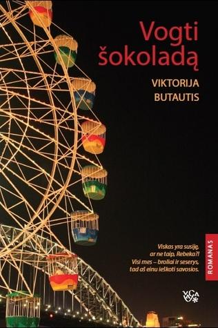 Vogti šokoladą Viktorija Butautis