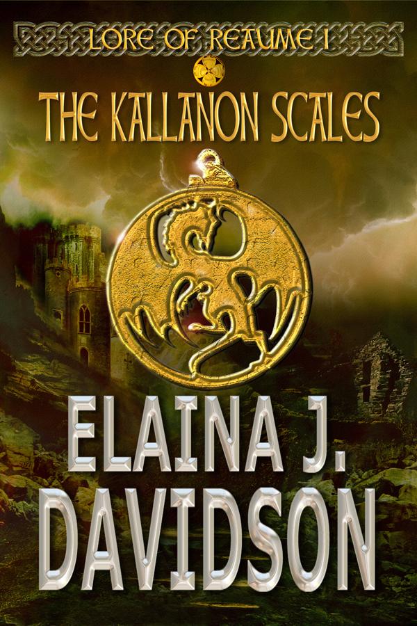 The Kallanon Scales Lore of Reaume, #1) Elaina J. Davidson
