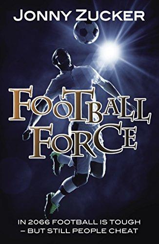 Football Force  by  Jonny Zucker