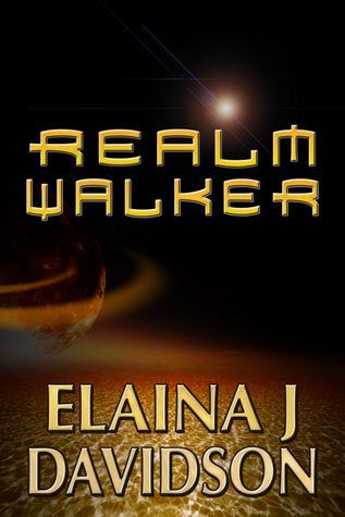 Realm Walker  by  Elaina J. Davidson