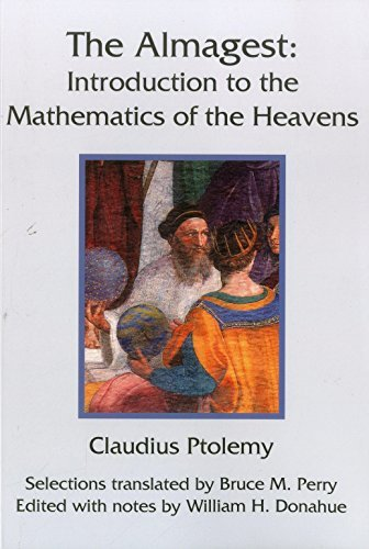 The Almagest: Introduction to the Mathematics of the Heavens  by  Claudius Ptolemy
