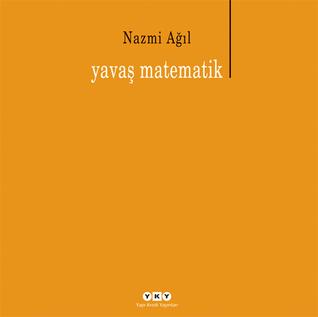 Yavaş Matematik  by  Nazmi Ağıl