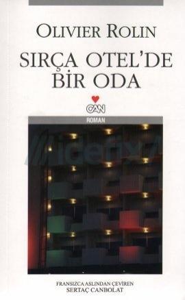 Sırça Otelde Bir Oda Olivier Rolin
