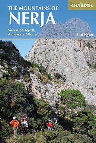 The Mountains of Nerja: Sierras Tejeda, Almijara Y Alhama Jim Ryan