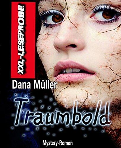 XXL-Leseprobe: Traumbold: Mystery-Roman Dana Müller