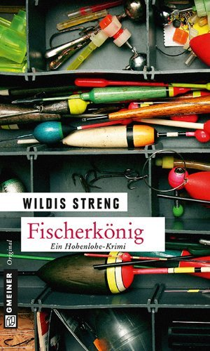 Fischerkönig: Kriminalroman Wildis Streng