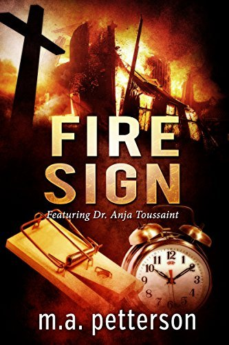 Fire Sign  by  M.A. Petterson
